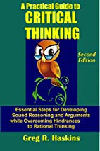 A Practical Guide to Critical Thinking:…
