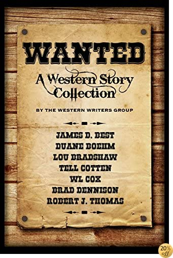 TWanted: A Western Story Collection