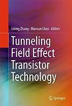 Tunneling Field Effect Transistor Technology…