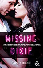 Missing Dixie #3 Neon Dreams : La nouvelle…