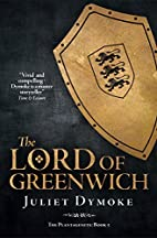 The Lord of Greenwich (The Plantagenets Book…
