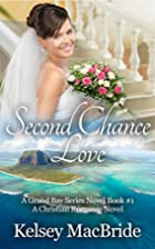 Second Chance Love: A Christian Romance…