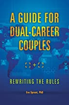 A Guide for Dual-Career Couples: Rewriting…
