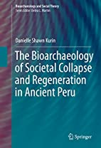 The Bioarchaeology of Societal Collapse and…