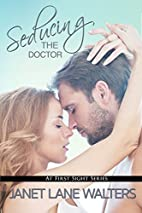 Seducing the Doctor (At First Sight Book 4)…