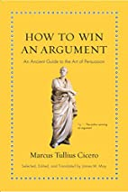 How to Win an Argument: An Ancient Guide to…