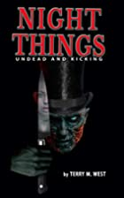 Night Things: Undead and Kicking (The Magic…