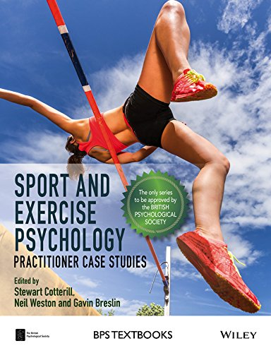 sport-and-exercise-psychology-practitioner-case-studies-bps-textbooks-in-psychology