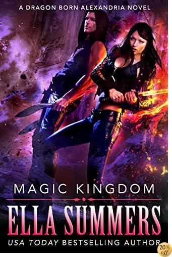 TMagic Kingdom (Dragon Born Alexandria Book 3)