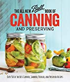 The All New Ball Book Of Canning And…