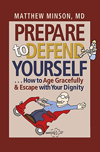 prepare-to-defend-yourself-how-to-age-gracefully-and-escape-with-your-dignity