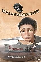 Crónicas Humorísticas Cubanas…