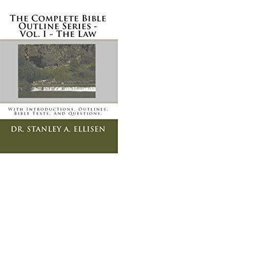 the-complete-bible-outline-series-vol-i-the-law