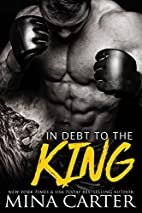 In Debt to the King: Shifter Fight League,…