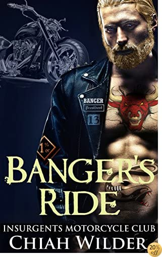 TBanger's Ride: Insurgents Motorcycle Club (Insurgents MC Romance Book 5)