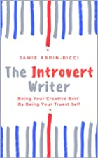 The Introvert Writer: Being Your Creative…