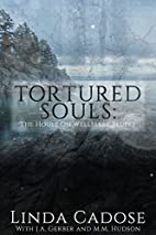 Tortured Souls: The House On Wellfleet…