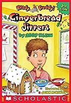Gingerbread Jitters (Ready, Freddy! 2nd…