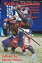 Keiko Shokon (Classical Warrior Traditions…
