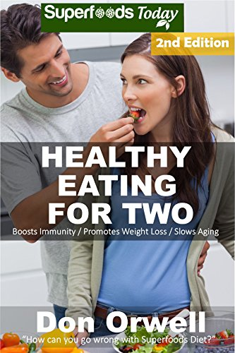 healthy-eating-for-two-over-200-quick-easy-gluten-free-low-cholesterol-whole-foods-cooking-for-two-recipes-full-of-antioxidants-phytochemicals-natural-weight-loss-transformation-book-216