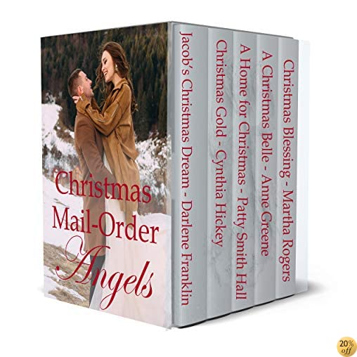 TMail Order Brides: Sometimes Love is only an Advertisement Away (7 stories of mail order love)