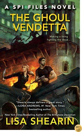 TThe Ghoul Vendetta (A SPI Files Novel)