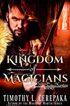 Kingdom of Magicians (The War-Torn Kingdom…