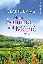 Mein Sommer mit Mémé by Elaine Briag