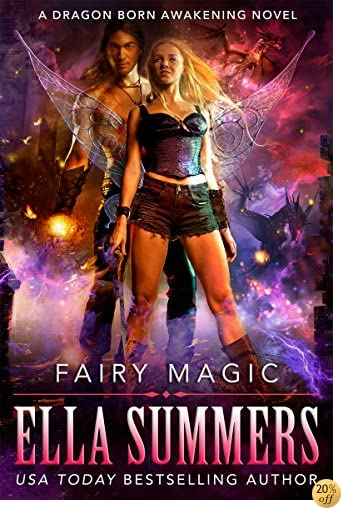 TFairy Magic (Dragon Born Awakening Book 1)