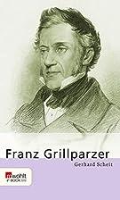 Franz Grillparzer (E-Book Monographie) by…