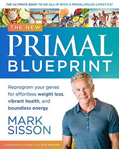 the-new-primal-blueprint-reprogram-your-genes-for-effortless-weight-loss-vibrant-health-and-boundless-energy