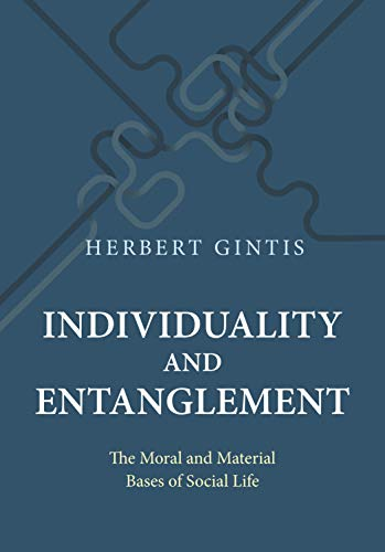 individuality-and-entanglement-the-moral-and-material-bases-of-social-life