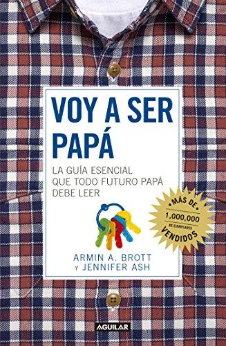 voy-a-ser-pap-la-gua-esencial-que-todo-futuro-pap-debe-de-leer-spanish-edition