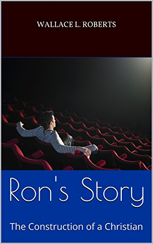 rons-story-the-construction-of-a-christian
