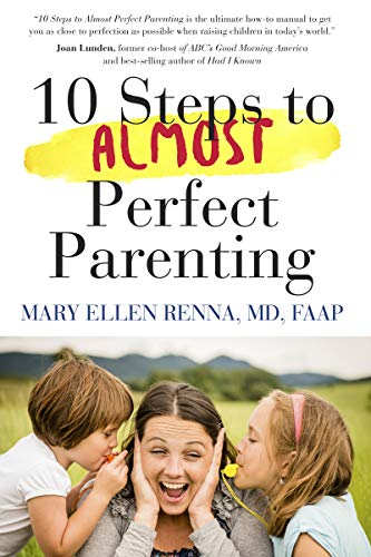 10-steps-to-almost-perfect-parenting