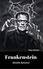 Frankenstein (Kindle Edition) by Mary…