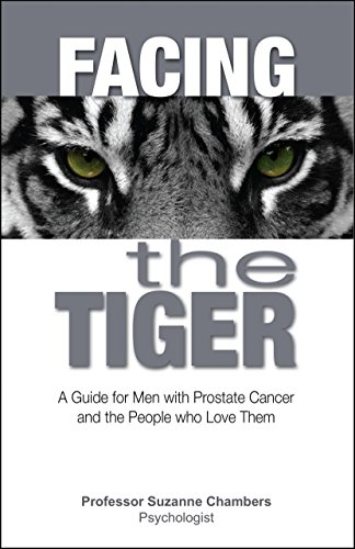 facing-the-tiger-a-guide-for-men-with-prostate-cancer-and-the-people-who-love-them