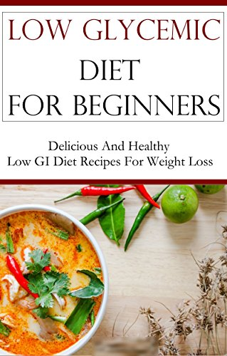 low-glycemic-diet-for-beginners-delicious-and-healthy-low-gi-recipes-for-weightloss