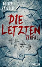 Die Letzten by Oliver Pätzold