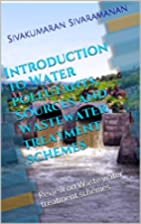 Introduction to Water pollutants, Sources…