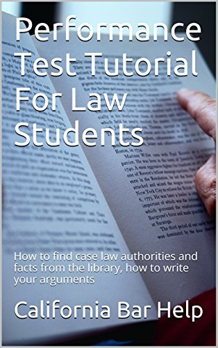 performance-test-tutorial-for-law-students-how-to-find-case-law-authorities-and-facts-from-the-library-how-to-write-your-arguments