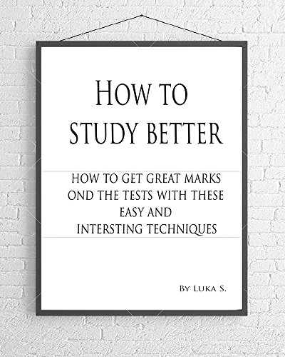 how-to-study-better-13-tips-on-how-to-become-a-better-student-1-time-management-tecnique-learn-how-to-study
