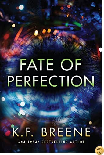 TFate of Perfection (Finding Paradise Book 1)