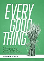 Every Good Thing: An Introduction to the…