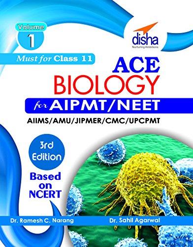 ace-biology-for-aipmt-neet-aiims-afmc-jipmer-cmc-upcpmt-medical-entrance-exam-vol-1-class-11-3rd-edition