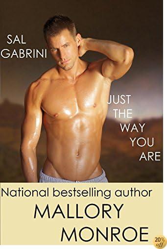 Sal Gabrini: Just The Way You Are (Sal Gabrini Series Book 7)
