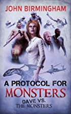 A Protocol for Monsters: Dave vs the…