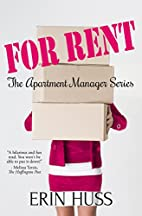For Rent: The Apartment Manager Series by…
