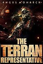 The Terran Representative by Angus Monarch