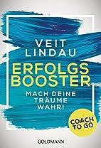 Coach to go Erfolgsbooster: Mach deine…